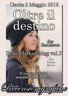 """""""OLTRE IL DESTINO"""" quinto libro della Marked Man series di Jay Crownover - 2 Maggio https://recensionigrafiche.wordpress.com/2016/05/01/save-the-date-2-maggio-2016/"""