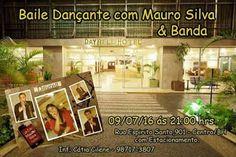 Blog Duchapeu : Baile Dançante com Mauro Silva e Banda 09 de Julho...