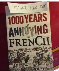 I wonder what the plot of this book is.. just like the British starting wars with the French..?