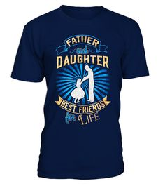 """# Father and Daughter Best Friends For Life T-Shirt. .  Special Offer, not available in shops      Comes in a variety of styles and colours      Buy yours now before it is too late!      Secured payment via Visa / Mastercard / Amex / PayPal      How to place an order            Choose the model from the drop-down menu      Click on """"Buy it now""""      Choose the size and the quantity      Add your delivery address and bank details      And that's it!      Tags: Father and daughter best friend…"""