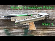 Project Kodawe PART 2 - Hybrid Crossbow Pistol Build / How To / Tutorial - Aluminum / PVC /Fiberglass Rod This crossbow was fabricated using scrap metal Homemade Crossbow, Tin Can Lanterns, Pvc Pipe Projects, Archery Bows, Combat Knives, Slingshot, Bow Hunting, Planer, Survival