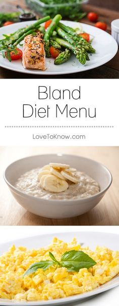 If you need to treat an inflammatory condition of your gastrointestinal system or follow a specific diet to help reduce irritation and discomfort, a bland diet may be for you. This diet can be quite easy to maintain once you understand what is to be avoided and what should be included. | Bland Diet Menu from #LoveToKnow