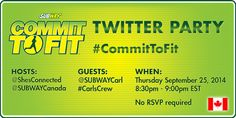 P A R T Y  A L E R T ! @SUBWAYCanada Twitter Party Thursday Sept 25 8:30PM e #CommitToFit #CarlsCrew No RSVP pic.twitter.com/QXM6gHH6nr