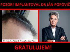 Transplantácia vlasov doktor Popovič - skúsenosti #transplantaciavlasov #implantaciavlasov #janpopovic #mudrjanpopovic #drjanpopovic Movies, Movie Posters, Films, Film Poster, Cinema, Movie, Film, Movie Quotes, Movie Theater