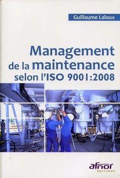 Management de la maintenance selon lSO 9001 2008 ~ Cours D'Electromécanique