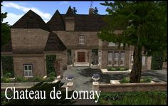 Second Life Chateau de Lornay