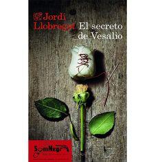 http://somnegra.com/novela-hist%C3%B3rica/1710-el-secreto-de-vesalio-jordi-llobregat.html