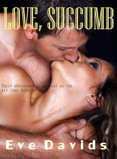 LOVE, SUCCUMB by Eve Davids
