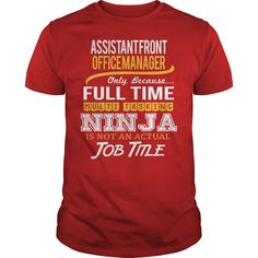 Awesome Tee For Assistant Front Office Manager T-Shirts, Hoodies. Get It Now ==> https://www.sunfrog.com/LifeStyle/Awesome-Tee-For-Assistant-Front-Office-Manager-119392331-Red-Guys.html?id=41382