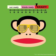 Take on the week, Paul Frank fans! You can do it! Monday's got nothin' on you! #Inspiration