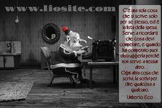 """Una vecchia citazione di Umberto Eco: uomo di cultura e soprattutto uomo che la cultura voleva fosse di tutti.  """"C'è una sola cosa che si scrive solo per se stesso, ed è la lista della spesa.  Serve a ricordarti che cosa devi comperare, e quando hai comperato puoi distruggerla perché non serve a nessun altro.  Ogni altra cosa che scrivi, la scrivi per dire qualcosa a qualcuno."""" Umberto Eco  #umbertoeco, #cultura, #scrittura, #scrivere, #comuncare, #italiano,"""