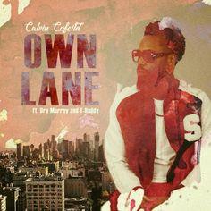 Calvin Cofield – Own Lane (Ft. Dre Murry & T-Haddy) Good Music, Worship, Hip Hop, Christian, Painting, Hiphop, Painting Art, Christians, Paintings