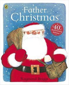 Father Christmas by Raymond Briggs-- A grumpy British Santa makes his Christmas rounds. Christmas Books For Kids, Father Christmas, A Christmas Story, Christmas Eve, Christmas Stocking, Best Children Books, Childrens Books, Snowman And The Snowdog, Raymond Briggs