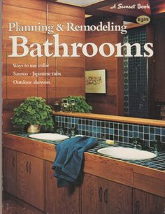 Bathroom Remodeling Books planning & remodeling bathrooms (a sunset book). lane, 1969
