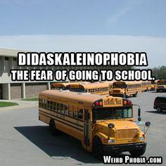Didaskaleinophobia - The fear of going to school. List Of Phobias, Weird Phobias, Unique Words, Cool Words, Dictionary Words, Personal Dictionary, Types Of Anxiety Disorders, Beautiful Words Of Love, Word Nerd