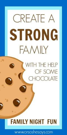 A fun Family Night on how to create a strong family...with the help of some…
