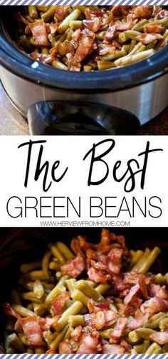 Need the perfect side for your dinner? These are the absolute best green beans ever! Perfect for Christmas Dinner, Thanksgiving and every family get together. dinner recipes The Best Green Beans - Her View From Home Crockpot Green Beans, Green Beans With Bacon, Green Beans Brown Sugar, Best Green Beans Ever, Bacon Recipes, Cooking Recipes, Grilling Recipes, Beans Recipes, Cooking Bacon