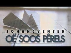 Johan C Venter - Oë Soos Pêrels (Official Music Video) Music Videos, Youtube