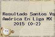http://tecnoautos.com/wp-content/uploads/imagenes/tendencias/thumbs/resultado-santos-vs-america-en-liga-mx-2015-02.jpg Santos Vs America. Resultado Santos vs América en Liga MX 2015 (0-2), Enlaces, Imágenes, Videos y Tweets - http://tecnoautos.com/actualidad/santos-vs-america-resultado-santos-vs-america-en-liga-mx-2015-02/