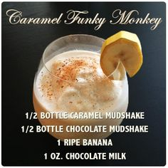 Caramel Funky Monkey- Vodka Mudshake Recipe Dessert Drinks, Desserts, Vodka, Caramel, Alcoholic Drinks, Good Food, Milk, Banana, Chocolate