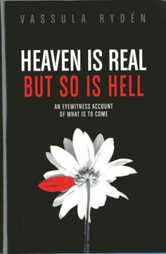 New Arrival: Heaven is Real, But So is Hell by Vassula Ryden