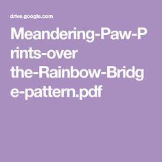 Meandering-Paw-Prints-over the-Rainbow-Bridge-pattern.pdf
