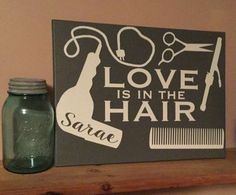 YOUR NAME Love is in the hair  customizeable by SunshineDecor24 Salon Business, Business Names, Business Ideas, Opening Your Own Business, Shop Name Ideas, Hair Salon Names, Board And Brush, Create Name, Edges Hair