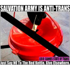 Don't donate to anti-transgender Salvation Army this holiday season Transgender People, Scriptures, Lgbt, Pride, Death, Army, Seasons, Holiday, Gi Joe