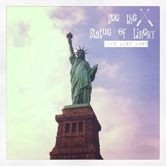 See the Statue of Liberty Bucket List via Life List Lust bucketlist new york NY vacation