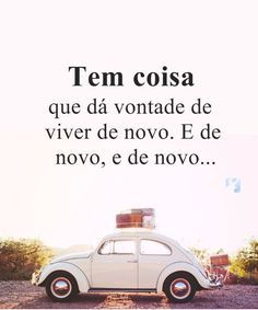 O dia do casamento principalmente não é mesmo? Portuguese Quotes, Frases Humor, Faith Hope Love, Some Words, Good Thoughts, Good Vibes, Love Life, Me Quotes, Volkswagen