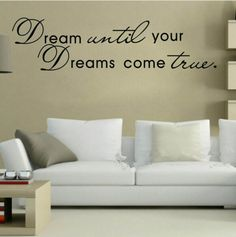 Dream until your dreams come true sisustustarra http://www.salonsydan.fi/tuote/dream-until-your-dreams-come-true-sisustustarra/