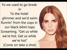 Lana Del Rey- This is what makes us girl lyrics