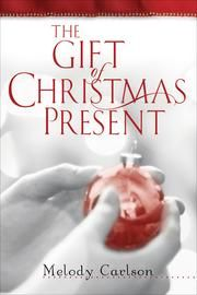 """Read """"Gift of Christmas Present, The"""" by Melody Carlson available from Rakuten Kobo. College student Christine Bradley grew up in a loving and honest family. So she couldn't have been more surprised when, . Christmas Present Book, Christmas Gifts For Parents, Christmas Books, A Christmas Story, Christmas Presents, Christmas Verses, Christmas Cartoons, Merry Christmas, Christian Christmas"""