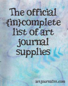 The {in}Complete List of Art Journal Supplies - Art Journalist.  Basics