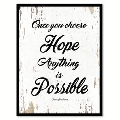 Once You Choose Hope Christopher Reeve Inspirational Quote Saying Gift Ideas…