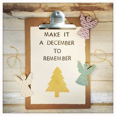 Make it a december to remember - http://www.aquoteaday.nl/handmade/make-december-remember/