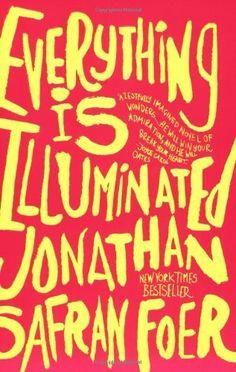 Everything Is Illuminated: A Novel by Jonathan Safran Foer, http://www.amazon.com/dp/0060529709/ref=cm_sw_r_pi_dp_ruqLpb0HNFJ5N