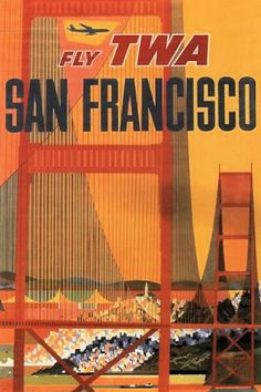 TWA Airlines San Francisco Vintage Travel Poster Reprint Aviation Golden Gate