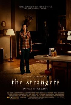The Strangers 2008 Horror, Mystery, Thriller Scott Speedman, Liv Tyler, Gemma Ward A young couple staying in an isolated vacation home are terrorized by three unknown assailants. Best Horror Movies, Horror Movie Posters, Horror Films, Scary Movies, Good Movies, Watch Movies, Movies Free, Halloween Movies Scary, Terrifying Movies