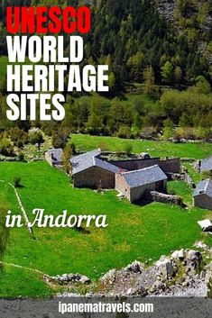 How many UNESCO World Heritage Sites are there in Andorra? The answer is only one: Madriu-Perafita-Claror Valley. Read here everything you need to know about Madriu-Perafita-Claror Valley. How to get there, where to park, how to explore it. Summer in Andorra. Why visit Andorra. Travel to Andorra
