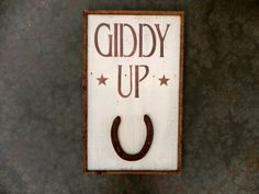 GIDDY UP Sign   Rustic Home Decor  Cowboy  by CrowBarDsigns, $35.00