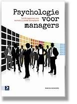 Psychologie voor managers : leidinggeven aan verschillende karakters - Manon Borgers - plaatsnr. 499.4/141 #Bedrijfsmanagement #Coaching #Leidinggeven