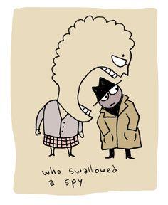 who swallowed a spy.