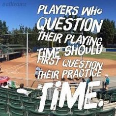To all the baseball players who question there playing time.                                                                                                                                                                                 More