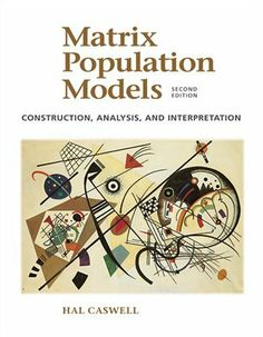 Matrix Population Models, Second Edition (Paperback) by Hal Caswell. Save 18 Off!. $70.49