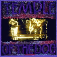 Temple Of The Dog - Temple Of The Dog.