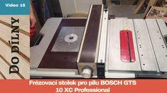 FRÉZOVACÍ STOLEK PRO PILU BOSCH GTS 10 XC / ROUTER TABLE FOR BOSCH GTS 1...