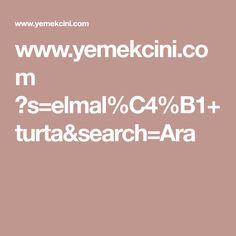 www.yemekcini.com ?s=elmal%C4%B1+turta&search=Ara