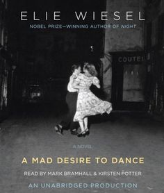 A Mad Desire to Dance by Elie Wiesel http://www.amazon.com/dp/0739382063/ref=cm_sw_r_pi_dp_iTDxwb1KYS6N3