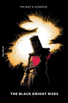 The Black Knight Rises (Batman) T-Shirt Funny design takes The Dark Knight Rises poster and gives it a Monty Python and the Holy Grail twist. Monty Python, I Smile, Make Me Smile, Pokerface, Funny Memes, Hilarious, Nerd Funny, Cosplay Anime, The Dark Knight Rises